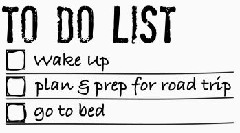 Road Trip To Do List